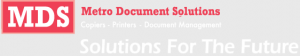 Welcome to Metro Document Solutions, Solutions for the Future